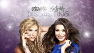 Disgusting - Miranda Cosgrove & Ke$ha