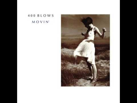 400 Blows - Movin' (Special Extended Club Mix)