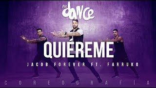 Quiéreme - Jacob Forever ft. Farruko (Coreografía) FitDance Life