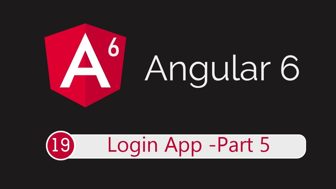 Angular 6 Tutorial 19: Persistent Login Session (Login App Part 5)