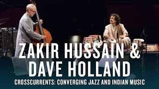 Zakir Hussain and Dave Holland: Crosscurrents | JAZZ NIGHT IN AMERICA Video