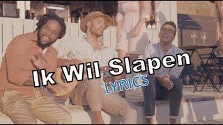 Jan Smit & Alain Clark & Glen Faria - Ik Wil Slapen (lyrics-versie)