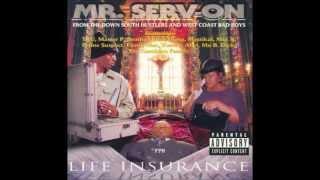 Mr  Serv On And  O