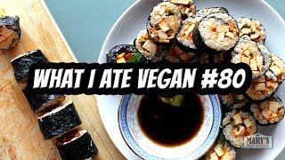 SMOKED TOFU SUSHI ROLLS // WHAT I ATE VEGAN IN A DAY #80 | Mary's Test Kitchen