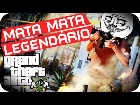GTA 5 PC - Mata Mata LEGENDÁRIO