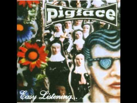 Pigface Mind Your Own Business