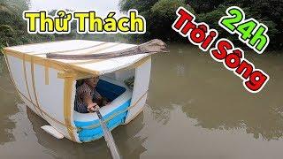 Lâm Vlog - Thử Thách 24h Sống Trong Thùng Xốp Trôi Sông | 24 Giờ Trôi Trên Sông