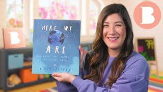 Here We Are - Read Aloud Picture Book   Brightly Storytime