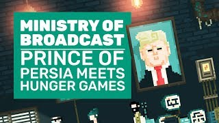 Ministry Of Broadcast Gameplay | Prince Of Persia Meets The Hunger Games