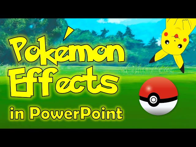 pokemon go effects in powerpoint cool animation tutorial