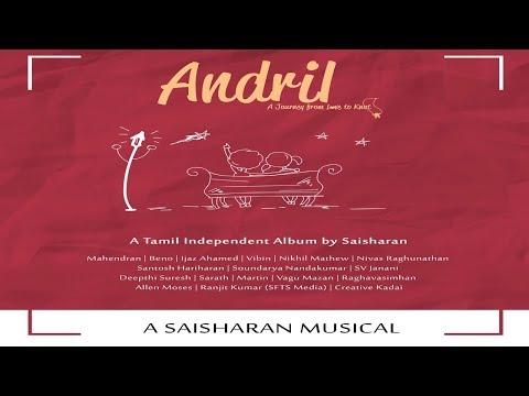 Andril | Album Teaser | Saisharan | Kanave | Kaatril Aadum | Wagah | Thaai Thandhai | 2018