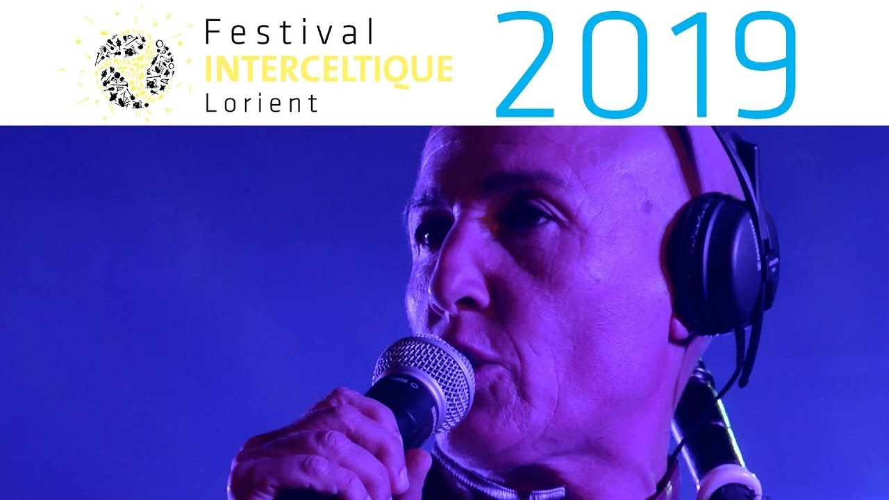 Celtic Electro + - Festival Interceltique de Lorient 2019