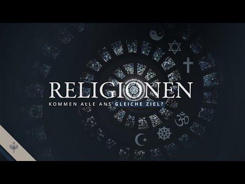Führen alle Religionen an dasselbe Ziel?