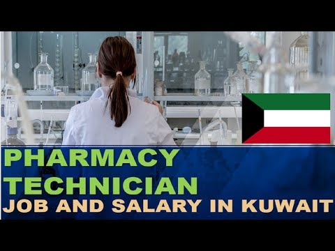 Pharmacy Technician Salary In Kuwait - Jobs And Salaries In Kuwait