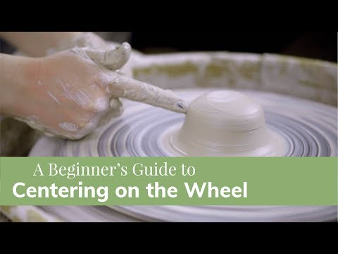 Centering Clay on the Wheel | Pottery Tutorials for Beginners