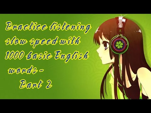 English short stories for beginner – Listening Slow Speed With 1000 Basic  English Words - Part 2 ✫