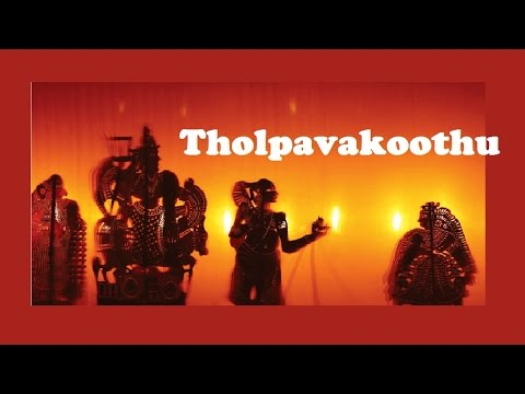 Tholpavakoothu - the shadow pupperty of Kerala