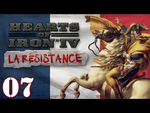 Let's Play HOI4 La Resistance France | Hearts Of Iron 4 French Napoleon Bonaparte Gameplay Episode 7