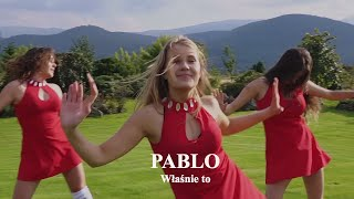 Pablo - Właśnie to (Official Video)
