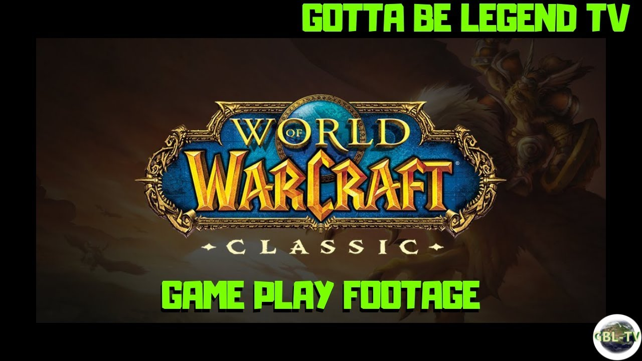 World of Warcraft Classic is a toaster-friendly MMORPG » Gotta Be Legend