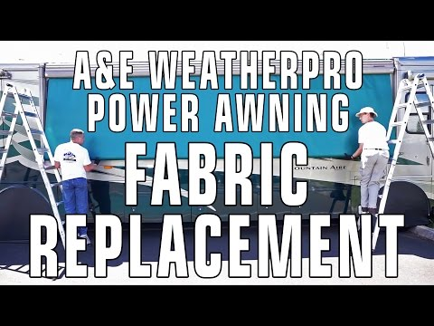 How To Replace A&E / Dometic WeatherPro RV Patio Awning Fabric