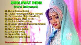 Top Hits -  Full Sholawat India Merdu Versi Bollywood