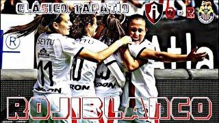 Atlas vs Chivas 0-2 Goles y Resumen Liga MX Femenil 2018 Clásico Tapatío