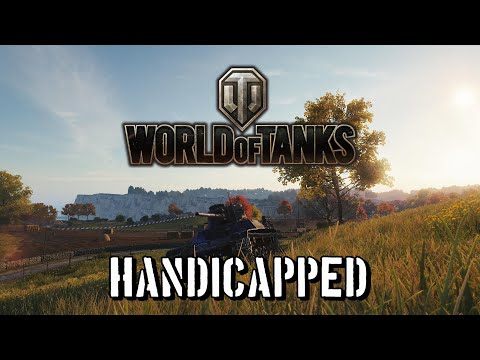 World of Tanks - Handicapped