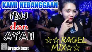 NEW IBU BREAKBEAT ENAK ☆RAGEL MIX☆