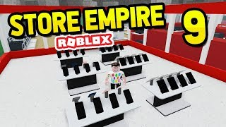 BUILDING THE APPLE STORE - Roblox Store Empire #9
