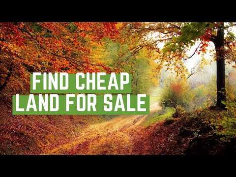 How You Can Find CHEAP LAND For Sale in 2020