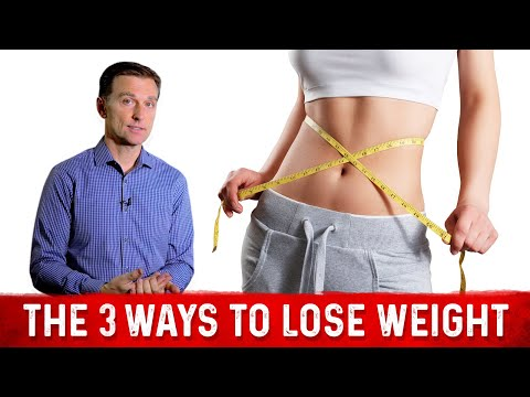 The 3 Ways to Lose Weight