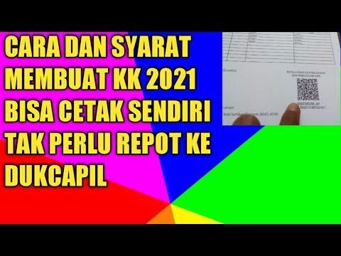 CARA DAN SYARAT MEMBUAT KK TAHUN 2021, BISA CETAK SENDIRI, TAK PERLU REPOT KE DUKCAPIL