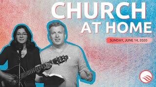 Wellspring Church Online Service | Sunday, June 14, 2020