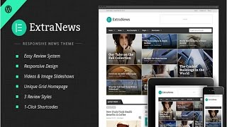 ExtraNews Wordpress Theme Review & Demo | Responsive News and Magazine Theme | ExtraNews Price & How to Install