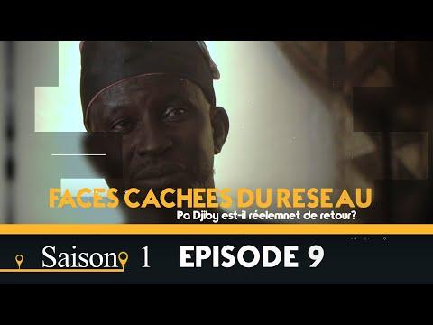 Faces Cachées du Réseau - Saison 1 - Episode 9