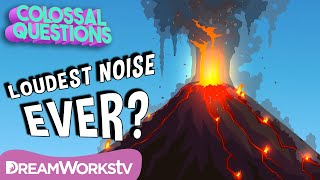 Whats The Loudest Sound Ever Made? | COLOSSAL QUESTIONS