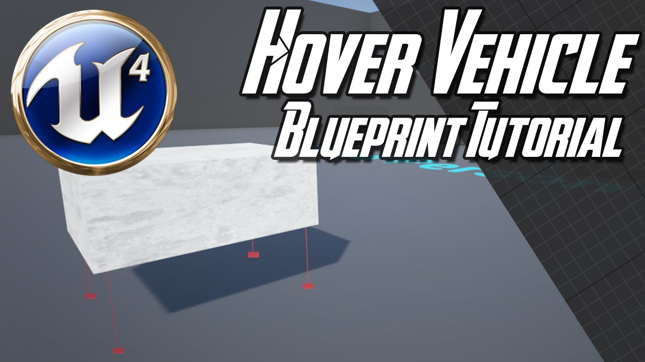 Unreal engine 47 hover vehicle blueprint tutorial youtube unreal engine 47 hover vehicle blueprint tutorial youtube malvernweather Images