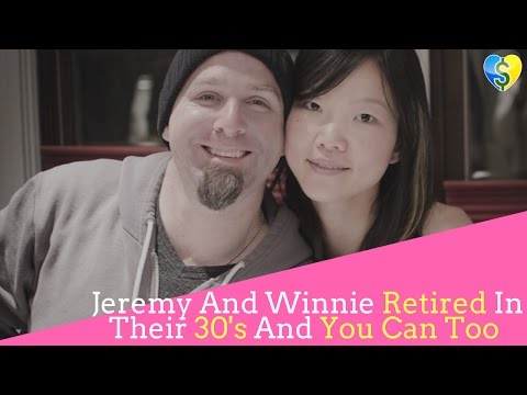 Jeremy and Winnie Retired In Their 30's and You Can Too {AUDIO}