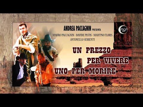 Un prezzo per vivere... Uno per morire - Film Western Sardegna ITA
