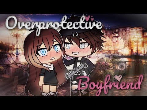 My Over-protective Boyfriend | Gacha Life Mini Movie | GLMM