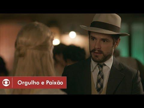 Orgulho e Paixão: capítulo 44 da novela, quarta, 9 de maio, na Globo