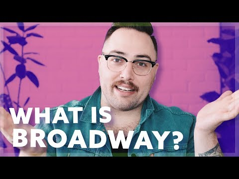 What Is Broadway Vs Off-Broadway?