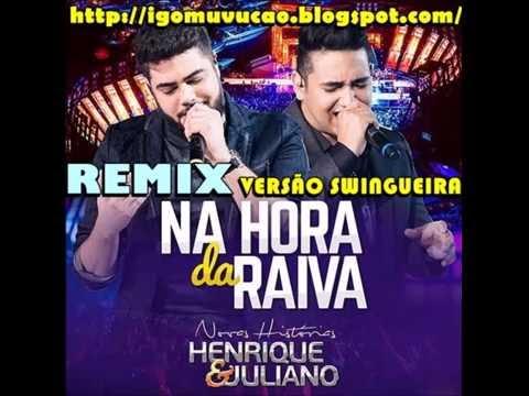 #4 PAGOMIX - HENRIQUE E JULIANO - NA HORA DA RAIVA - REMIX - VERSÃO SWINGUEIRA - BAIXAR