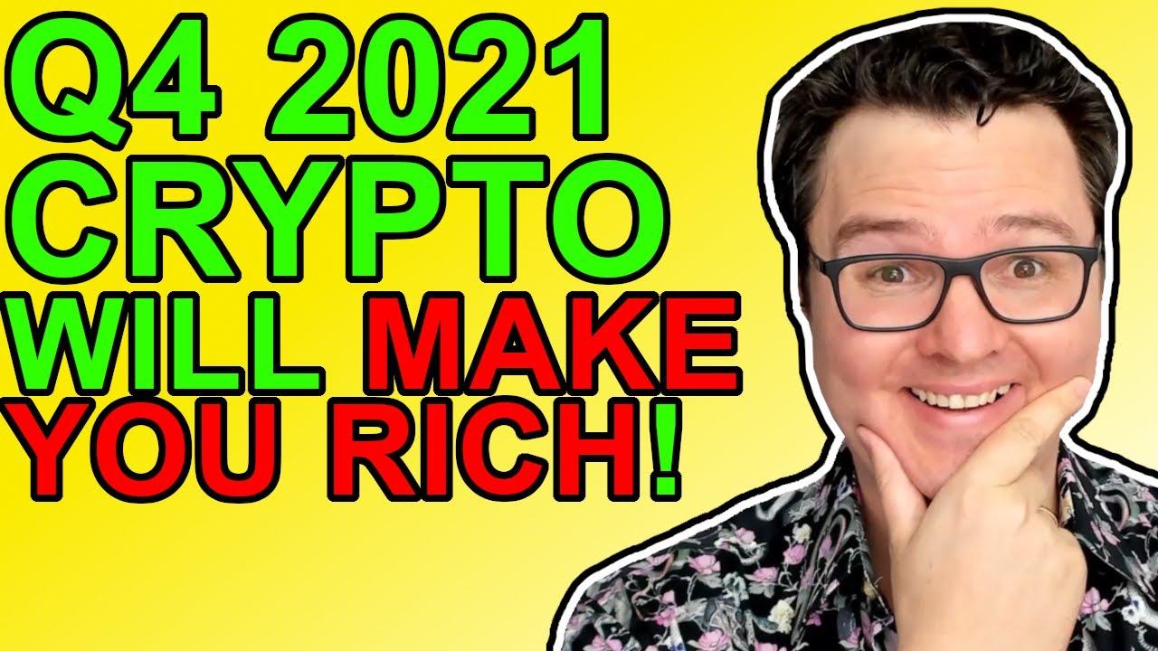 Bitcoin & Crypto Q4 2021 Will Make Millionaires