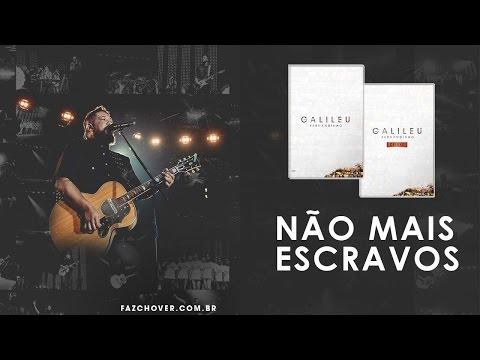 DVD Galileu | Fernandinho | Não mais Escravos