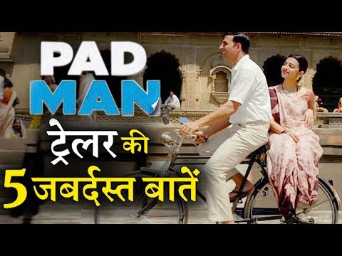 5 Amazing Things About Akshay Kumar's PADMAN Trailer