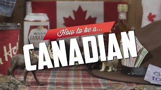 How to be a Canadian by : IFHT