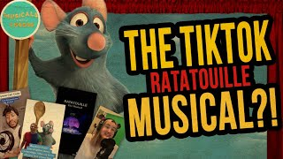 A Look at The Tik Tok Ratatouille Musical