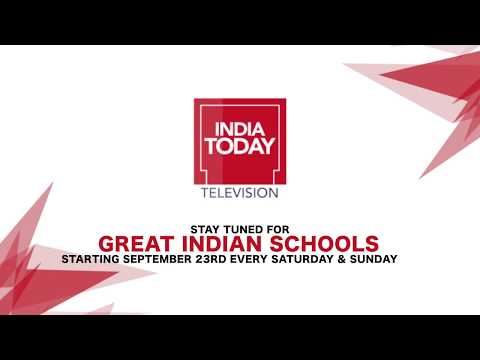 Great Indian Schools coming soon on India Today